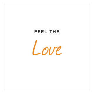 Like hot coco with extra large marshmallows, a warm fire, binge watching kitten videos on Youtube, our Feel The Love value is about the warm fuzzy. The feeling you get when you are giving in the way you hope to receive.